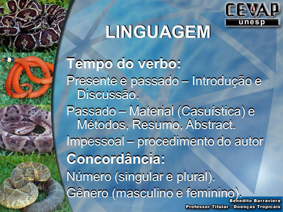 LINGUAGEM Tempo do verbo: Concordância: