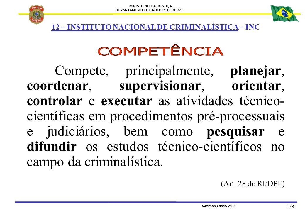 12 – INSTITUTO NACIONAL DE CRIMINALÍSTICA – INC