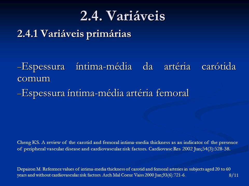 2.4. Variáveis 2.4.1 Variáveis primárias