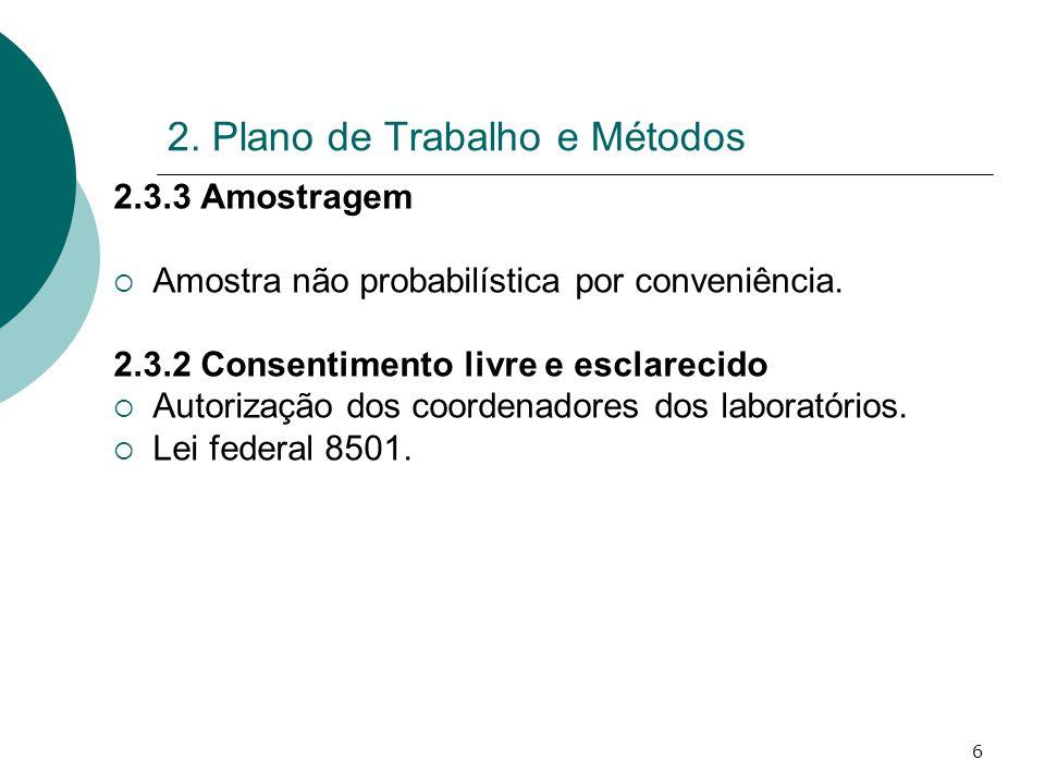 2. Plano de Trabalho e Métodos