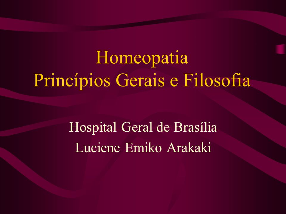 Homeopatia Princípios Gerais e Filosofia