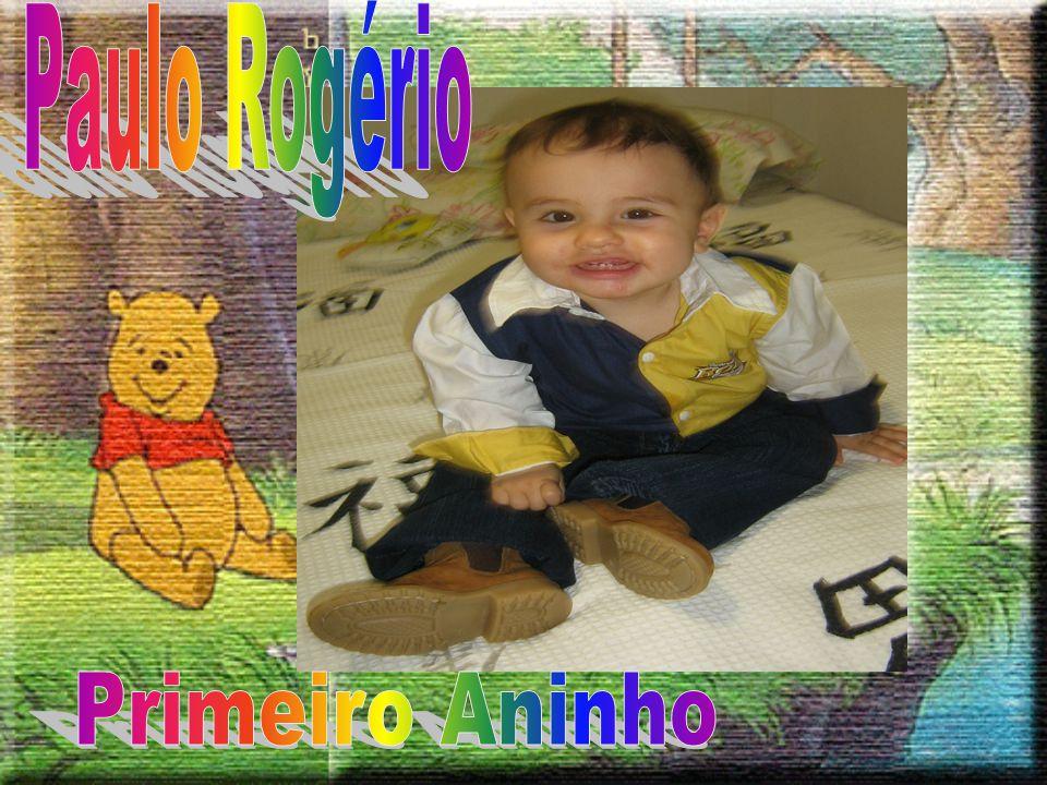 Paulo Rogério Primeiro Aninho