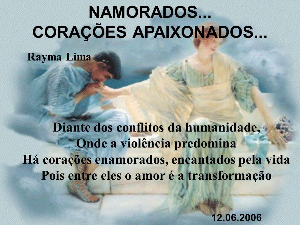 NAMORADOS... CORAÇÕES APAIXONADOS...