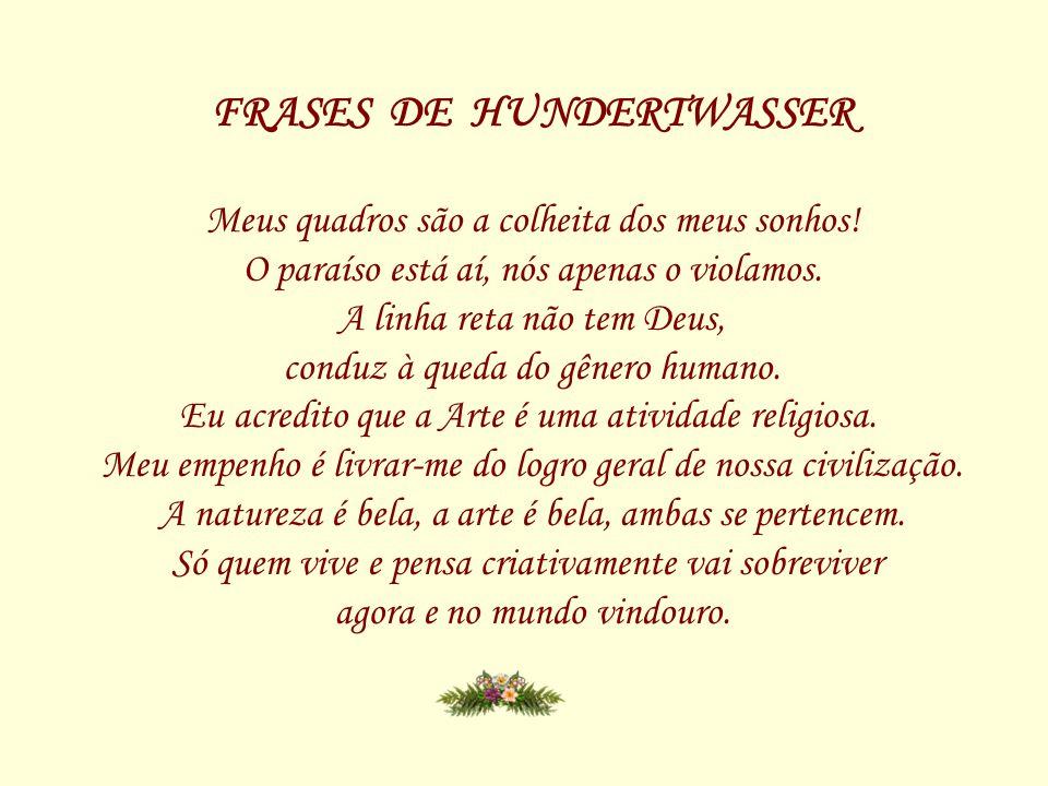 FRASES DE HUNDERTWASSER