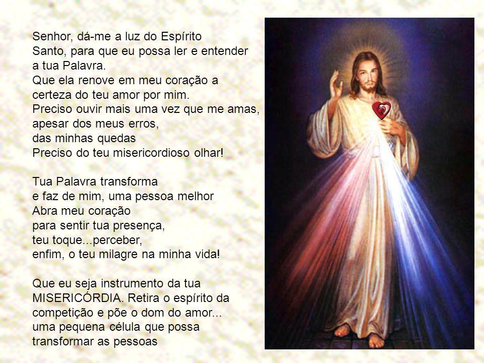 Senhor, dá-me a luz do Espírito