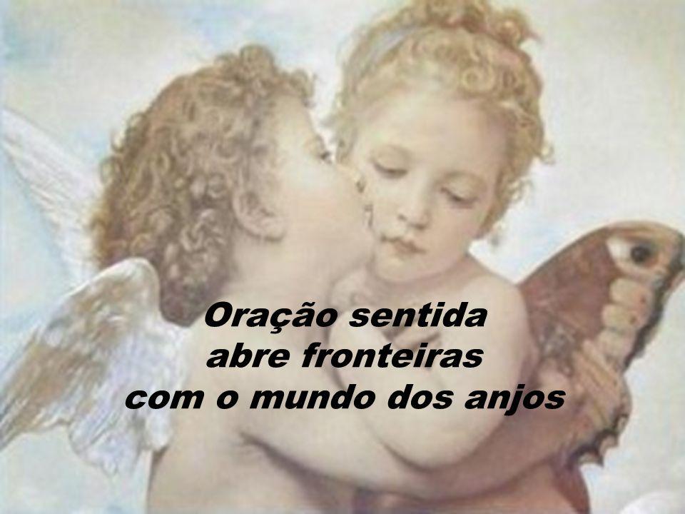 Oração sentida abre fronteiras com o mundo dos anjos