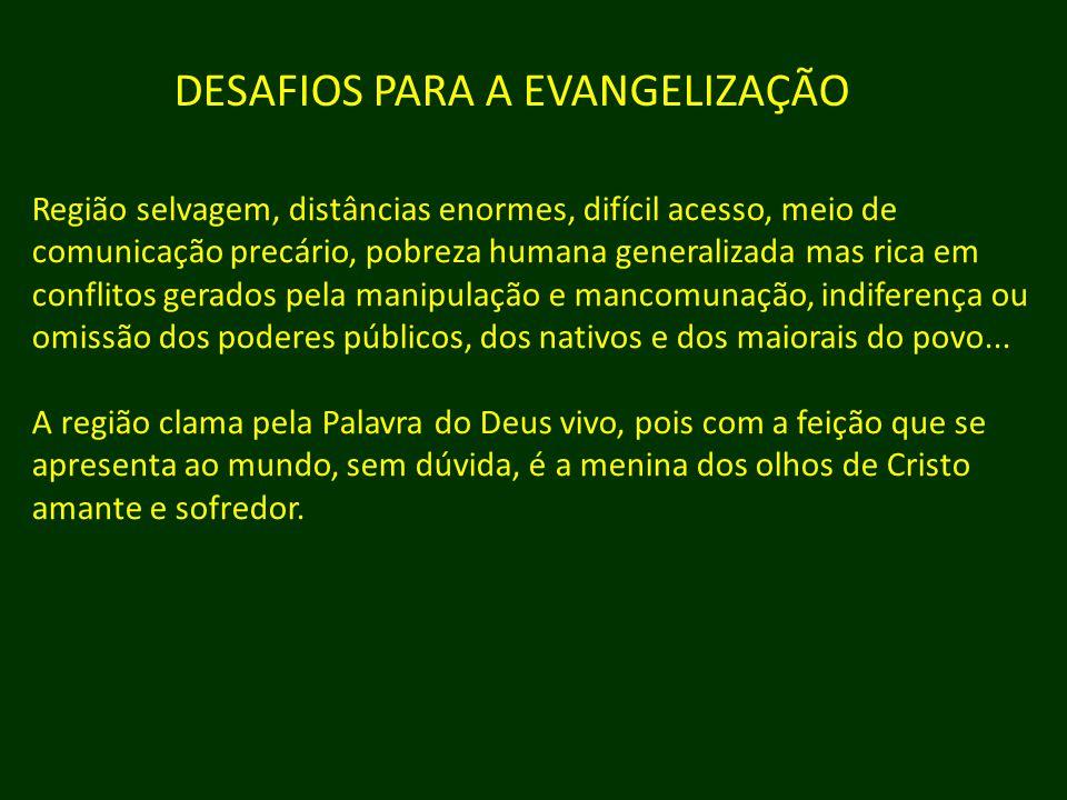 DESAFIOS PARA A EVANGELIZAÇÃO