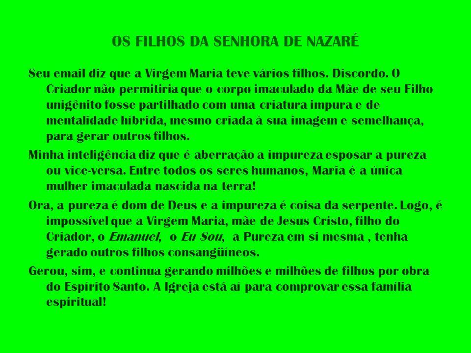 OS FILHOS DA SENHORA DE NAZARÉ