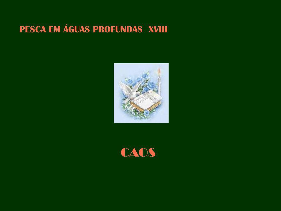 PESCA EM ÁGUAS PROFUNDAS XVIII