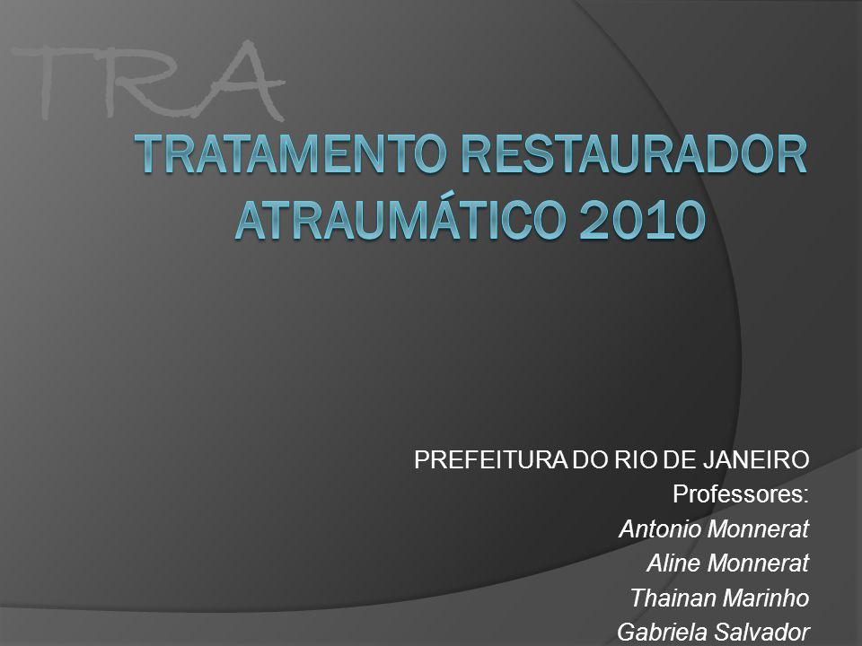 Tratamento Restaurador Atraumático 2010