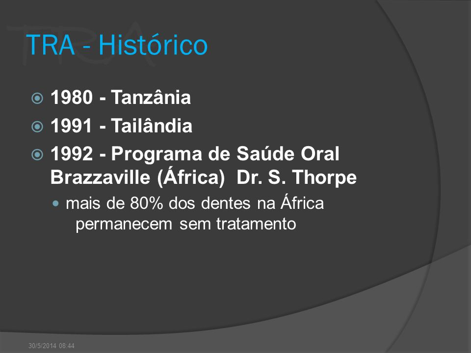 TRA - Histórico 1980 - Tanzânia 1991 - Tailândia