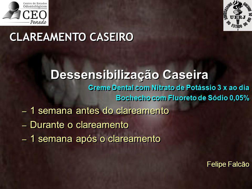 Dessensibilização Caseira