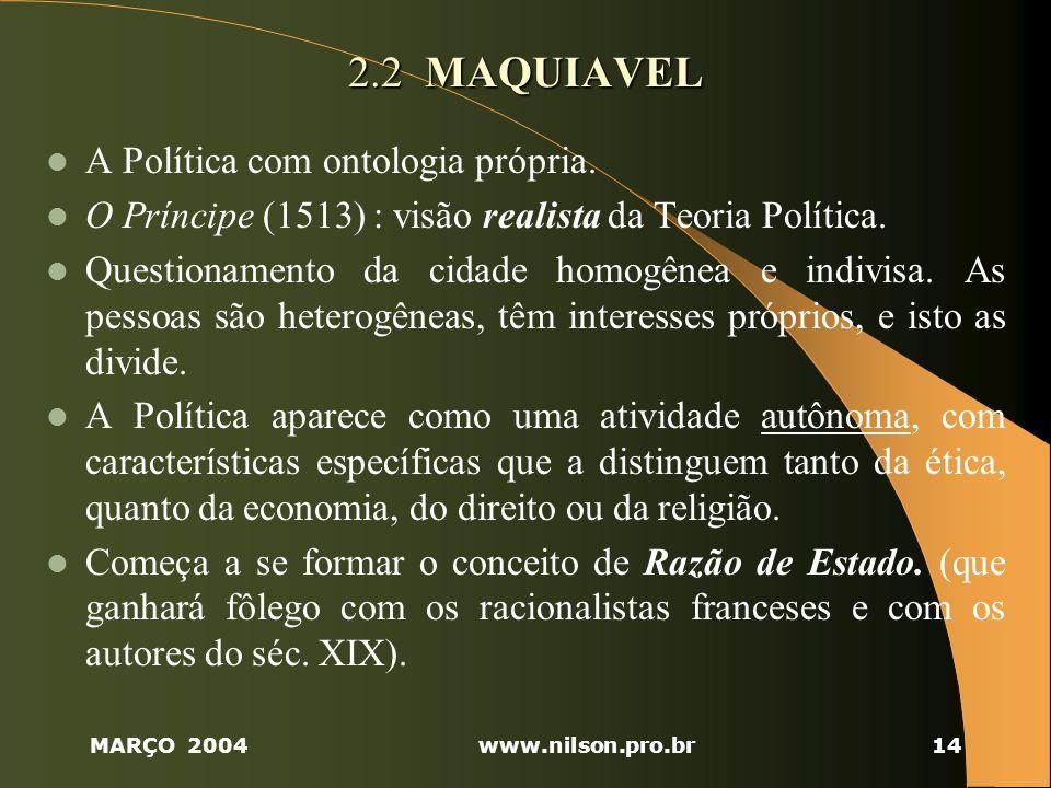 2.2 MAQUIAVEL A Política com ontologia própria.