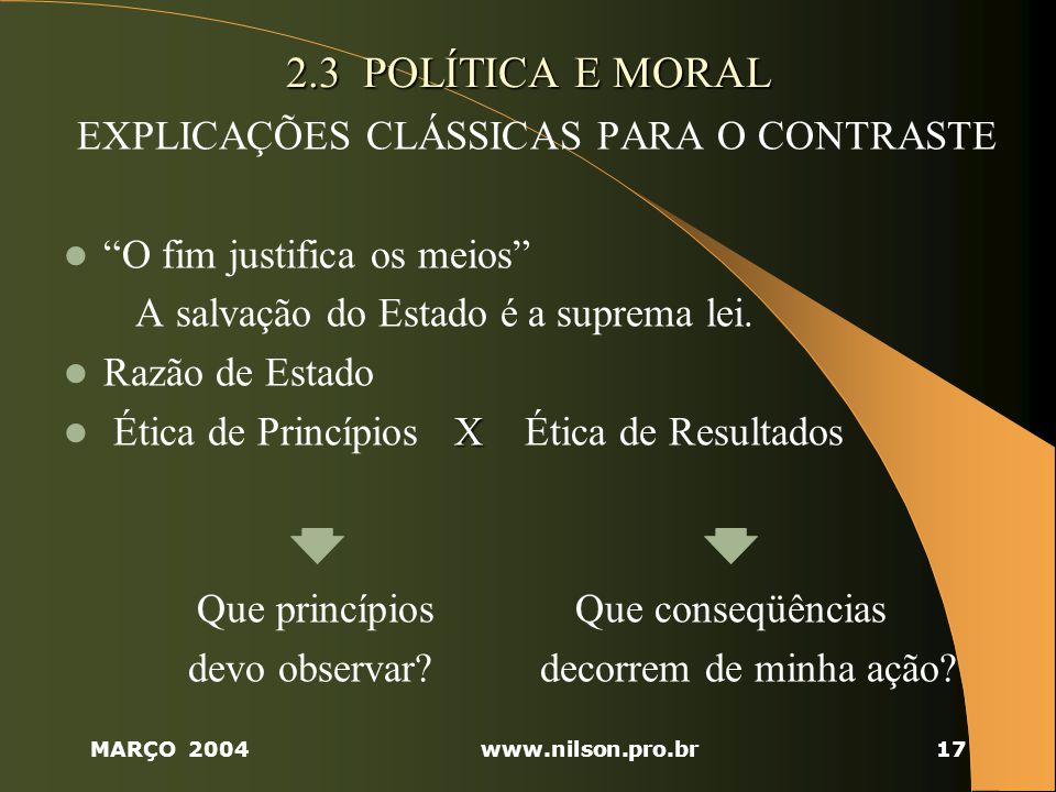 2.3 POLÍTICA E MORAL EXPLICAÇÕES CLÁSSICAS PARA O CONTRASTE