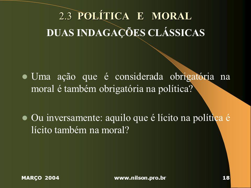 DUAS INDAGAÇÕES CLÁSSICAS