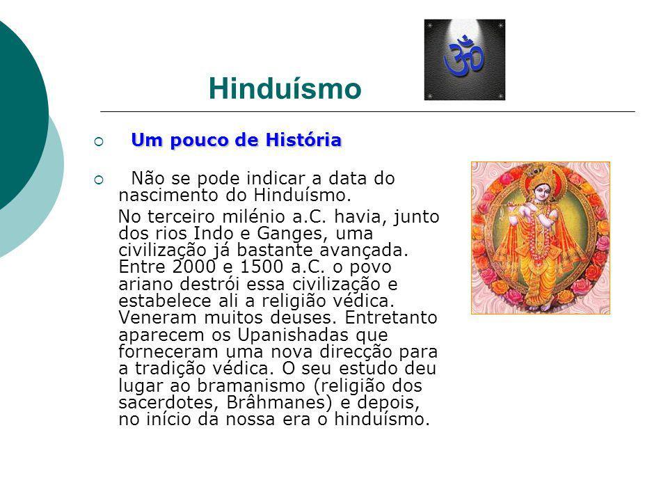 Hinduísmo Um pouco de História