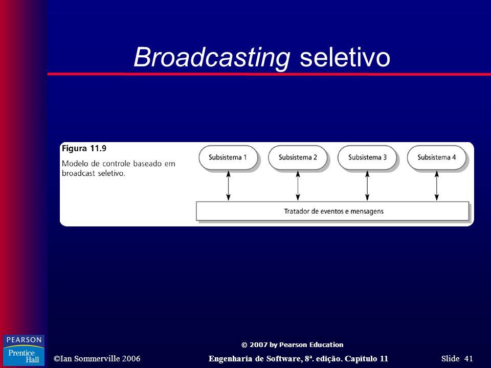 Broadcasting seletivo