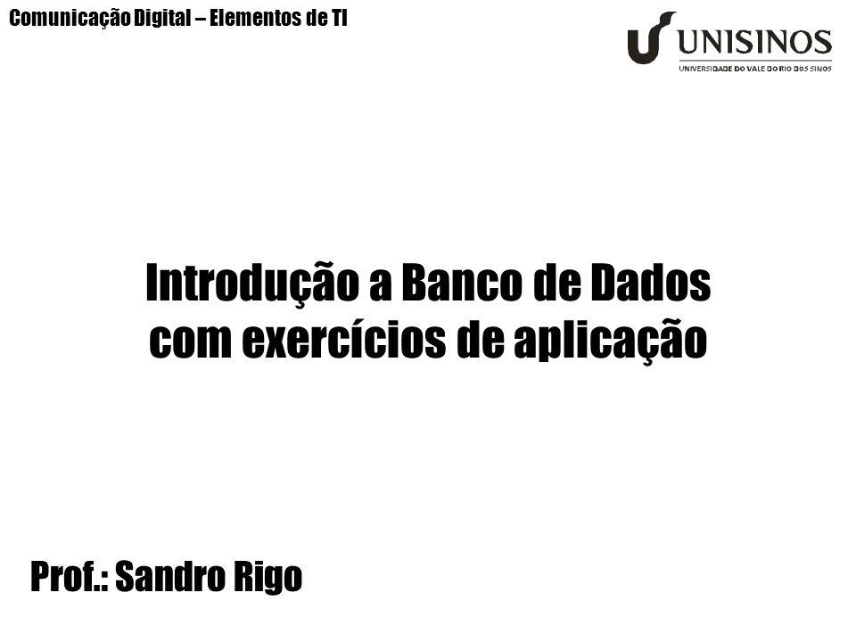 Introdução a Banco de Dados com exercícios de aplicação