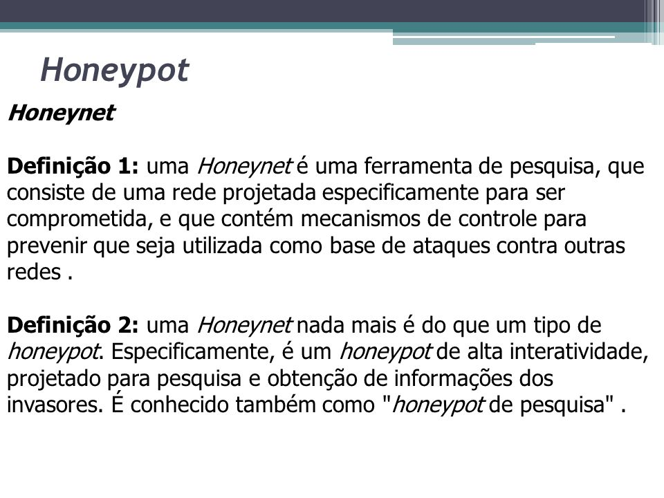 Honeypot Honeynet.