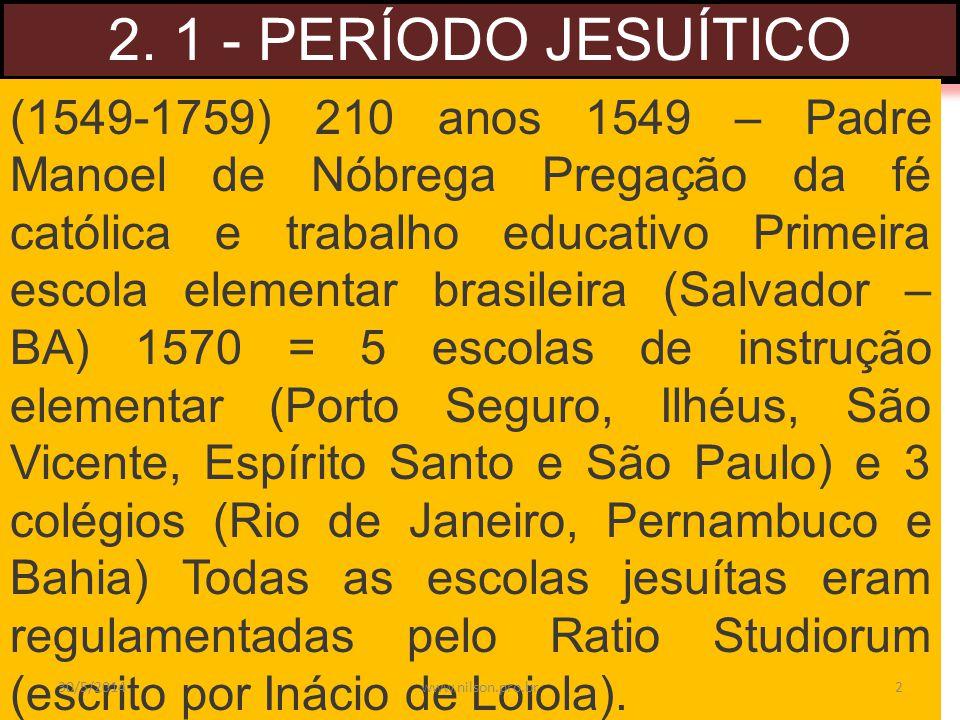 2. 1 - PERÍODO JESUÍTICO