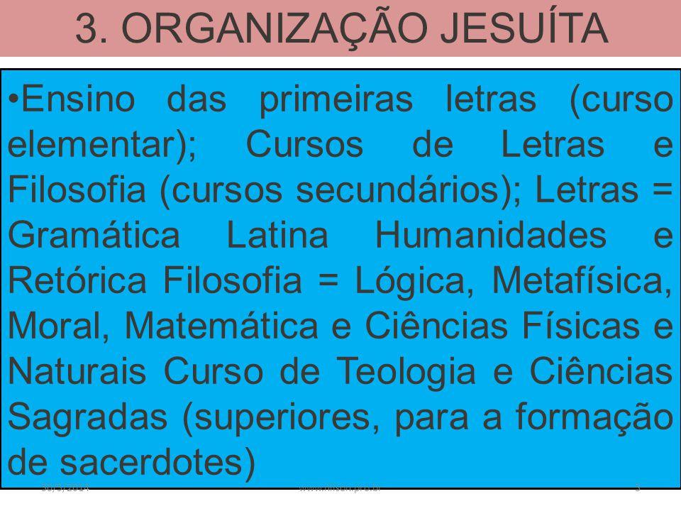 3. ORGANIZAÇÃO JESUÍTA
