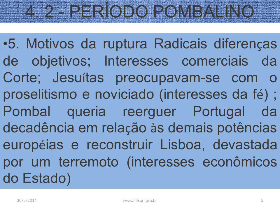 4. 2 - PERÍODO POMBALINO