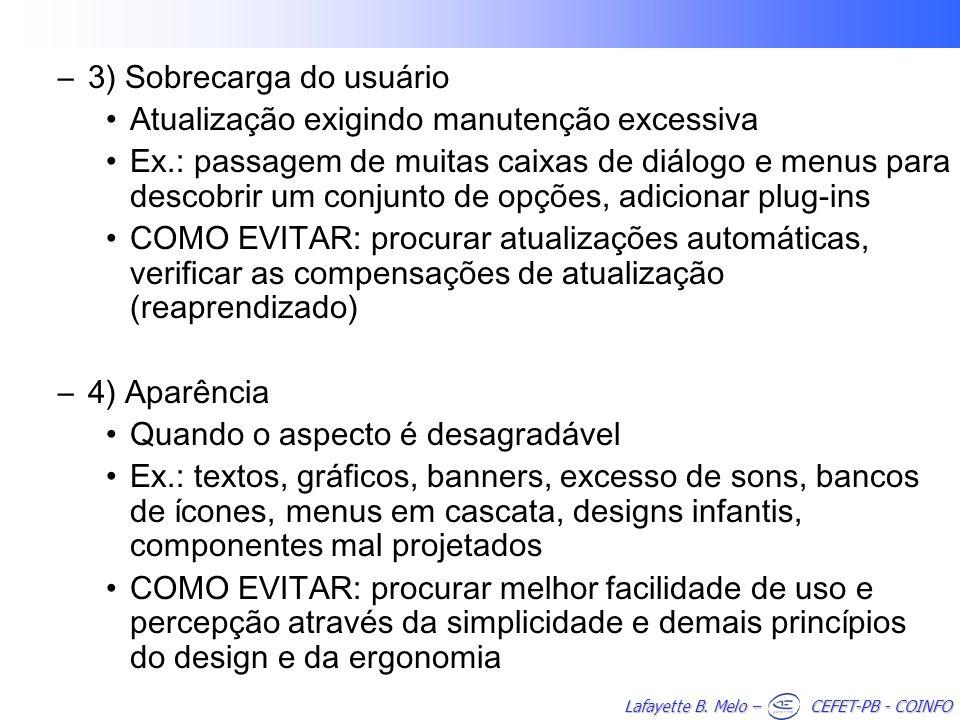 3) Sobrecarga do usuário
