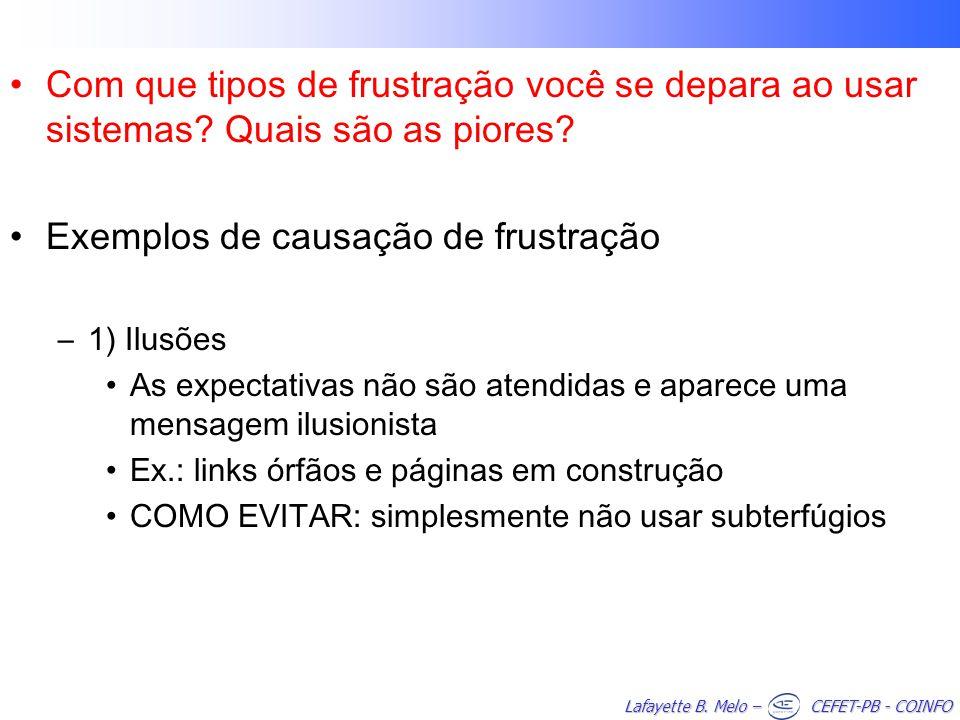 Exemplos de causação de frustração