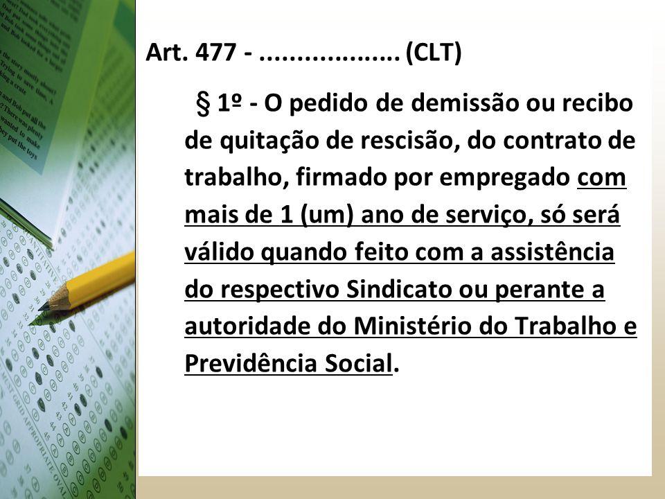Art. 477 - ................... (CLT)