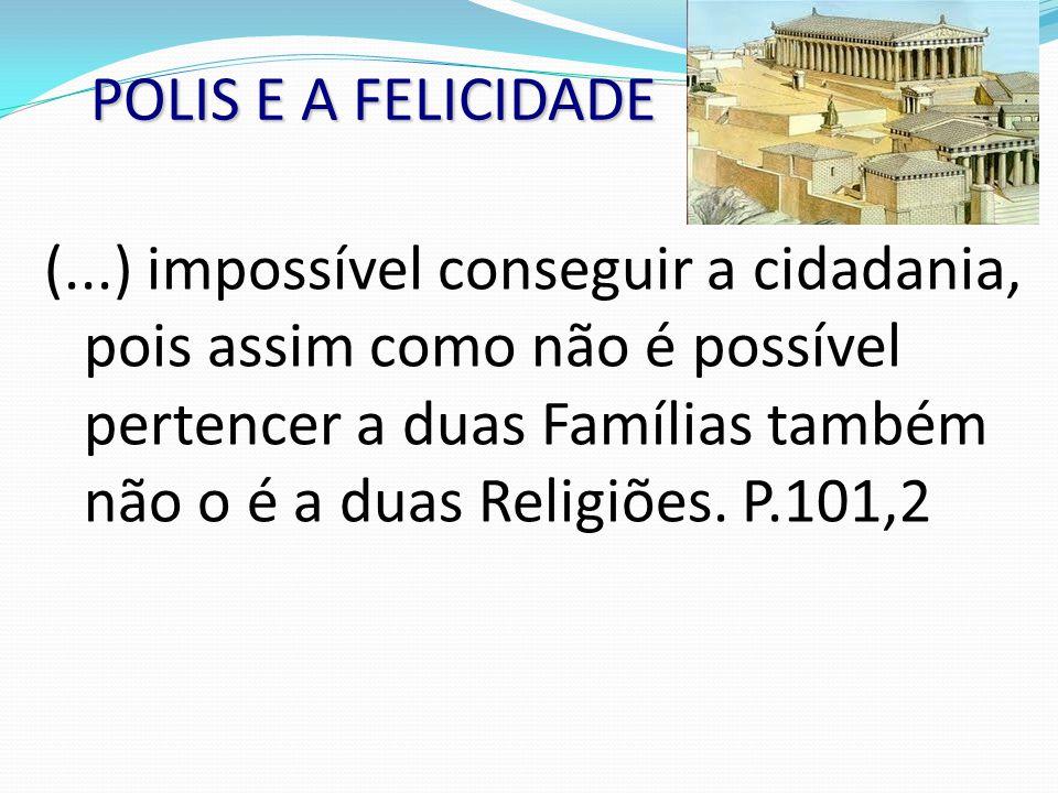 POLIS E A FELICIDADE