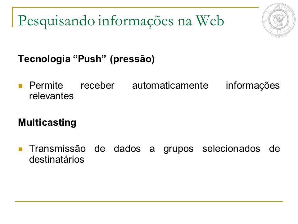 Pesquisando informações na Web