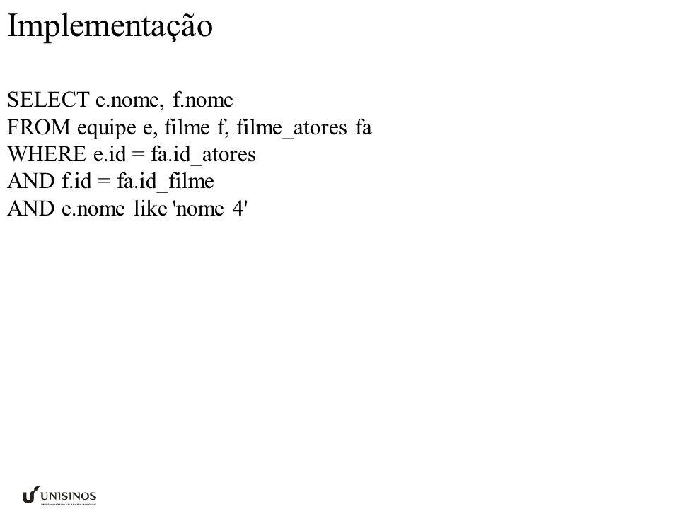 Implementação SELECT e.nome, f.nome