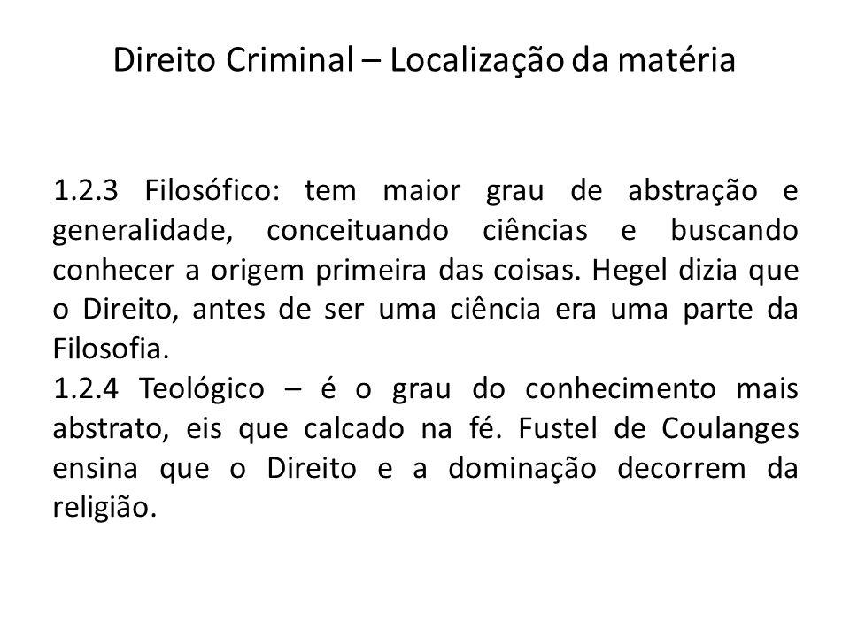 Direito Criminal – Localização da matéria