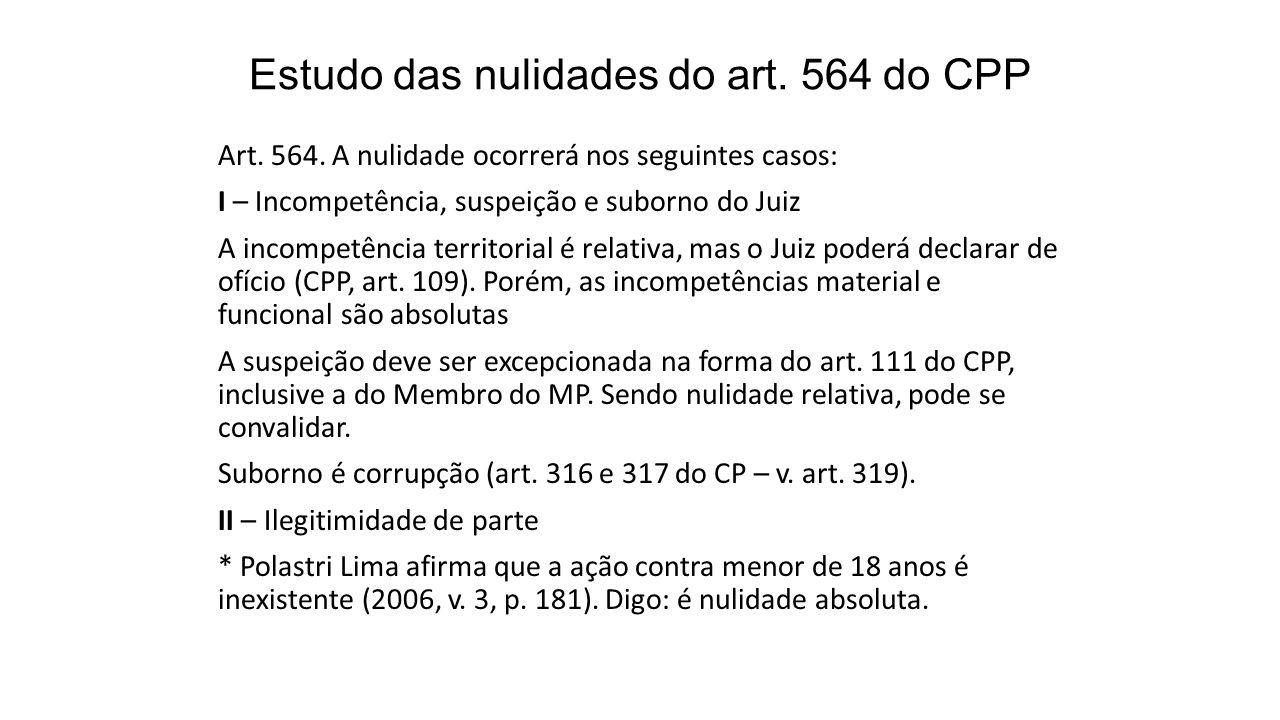 Estudo das nulidades do art. 564 do CPP