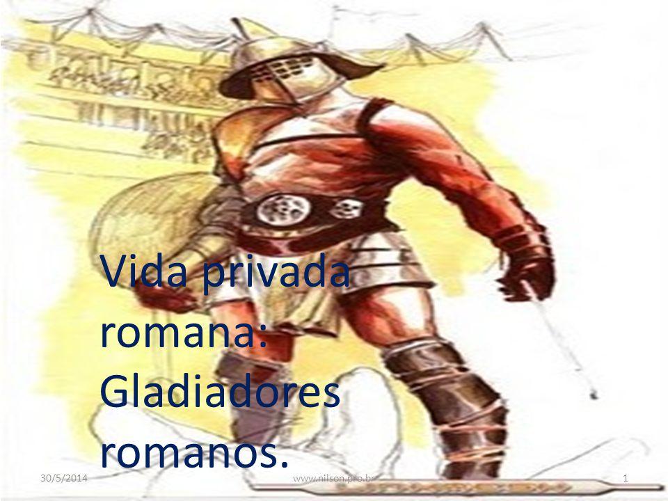 Vida privada romana: Gladiadores romanos.