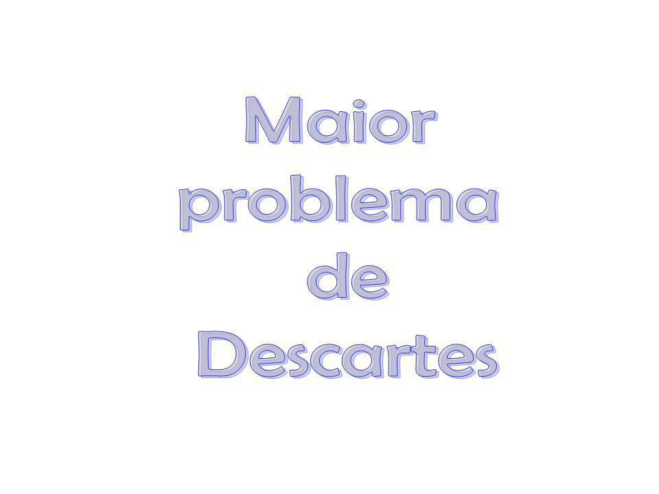 Maior problema de Descartes