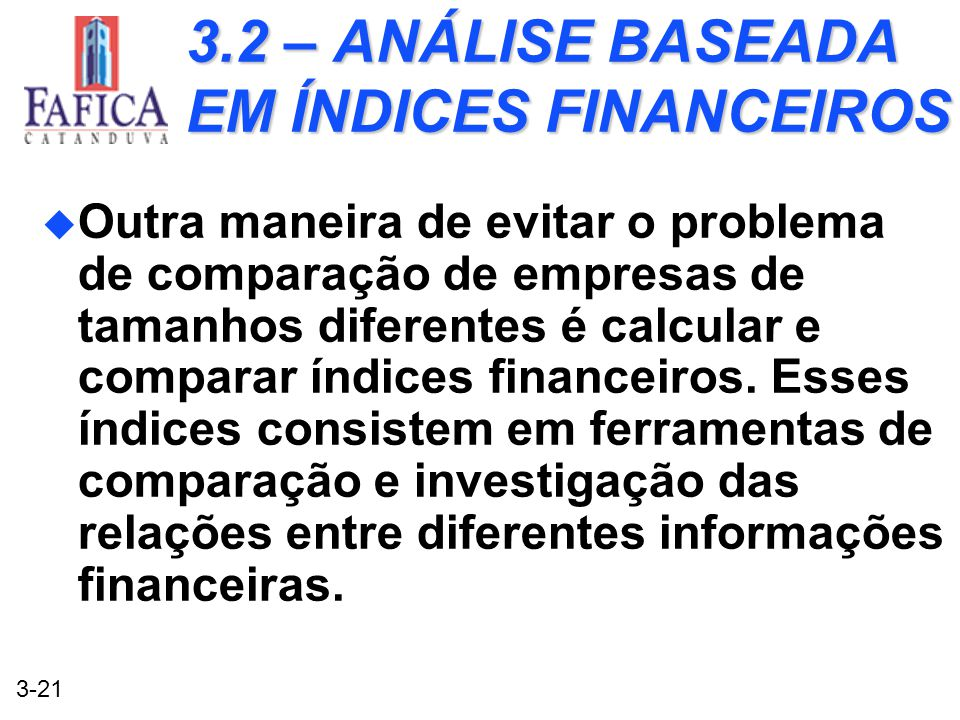 3.2 – ANÁLISE BASEADA EM ÍNDICES FINANCEIROS