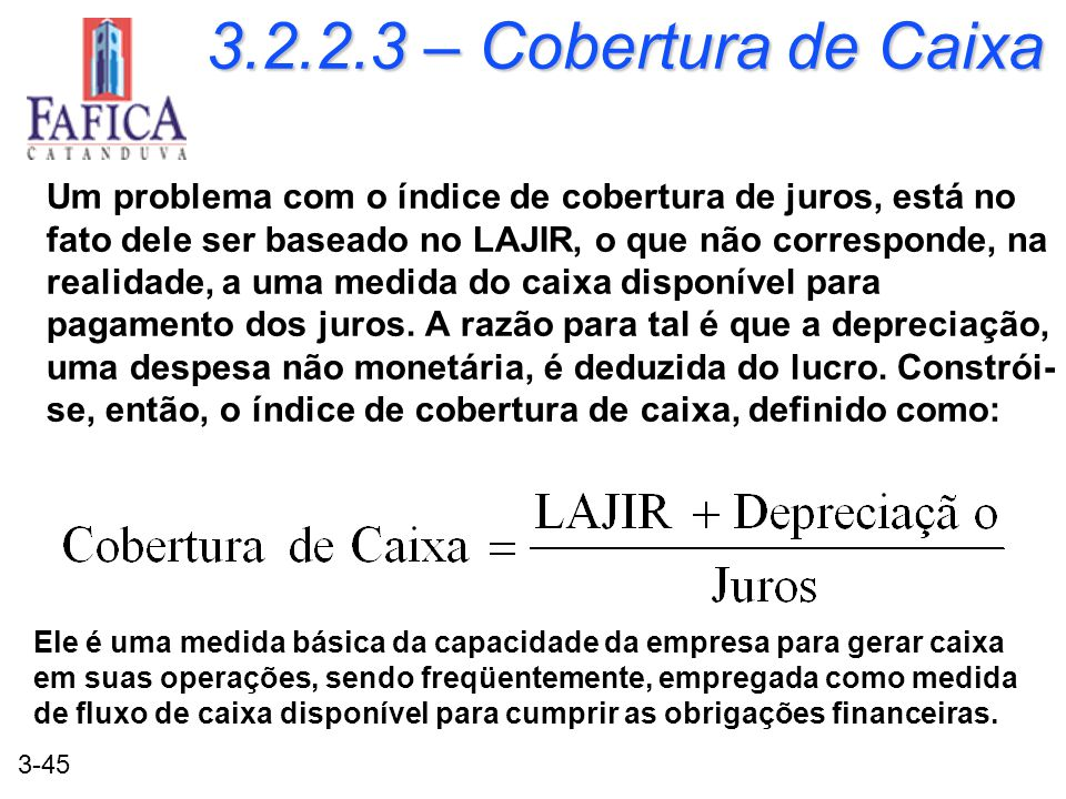 3.2.2.3 – Cobertura de Caixa