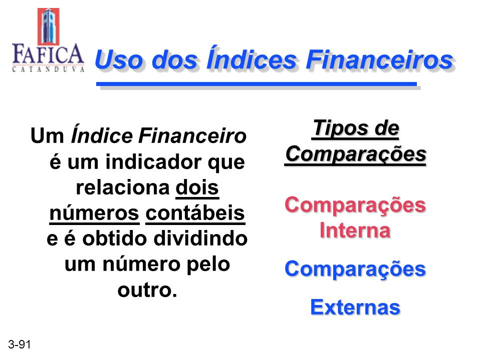 Uso dos Índices Financeiros