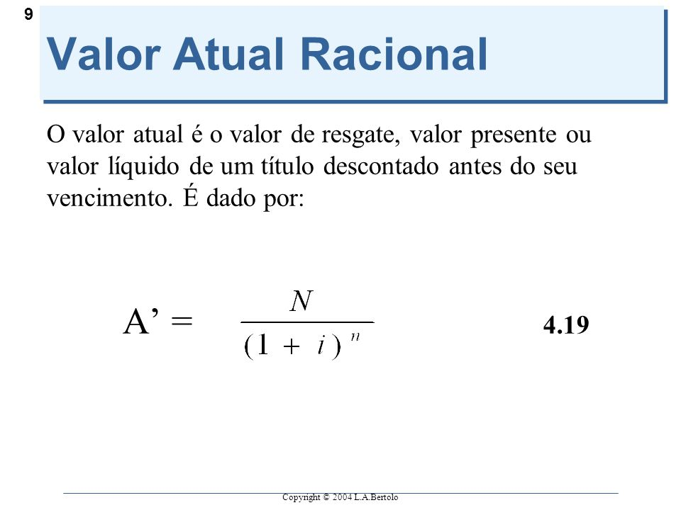 Valor Atual Racional A' = 4.19