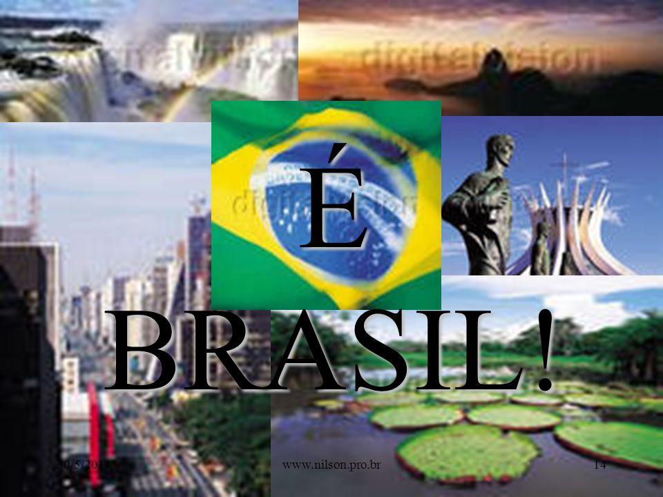 É BRASIL! 31/03/2017 www.nilson.pro.br