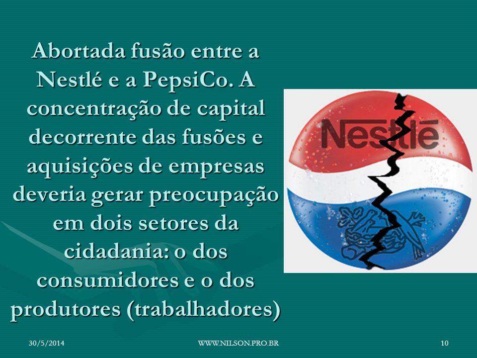 Abortada fusão entre a Nestlé e a PepsiCo