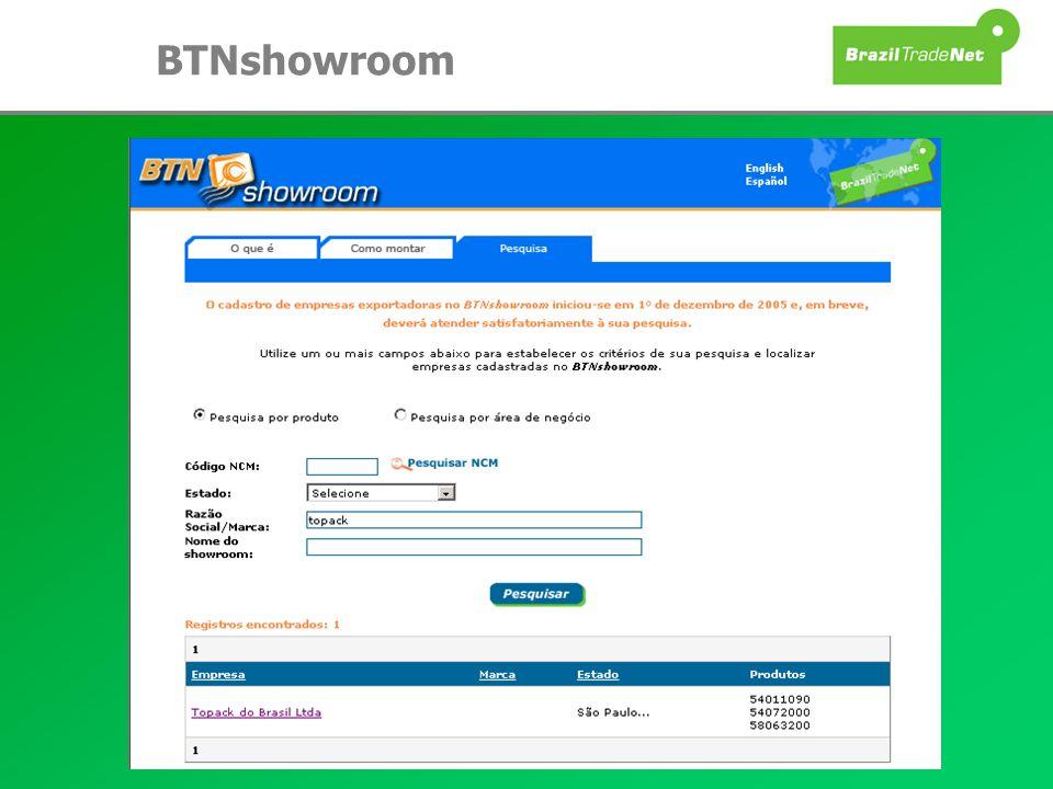 BTNshowroom Prático e fácil de operar: o próprio empresário monta e dá manutenção ao seu showroom. Conteúdo trilíngue: Português, Inglês e Espanhol.