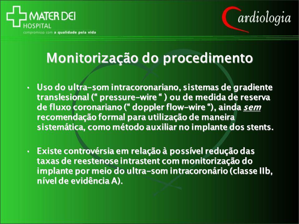 Monitorização do procedimento