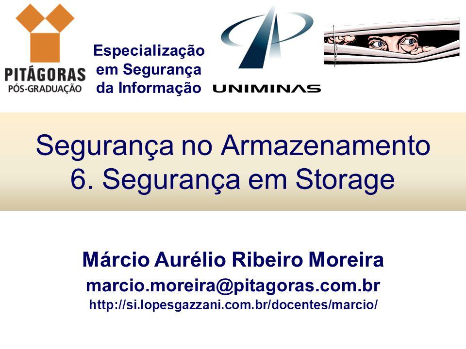 Segurança no Armazenamento 6. Segurança em Storage