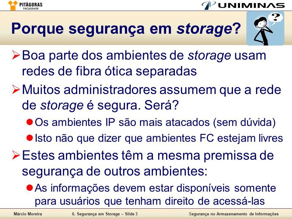 Porque segurança em storage