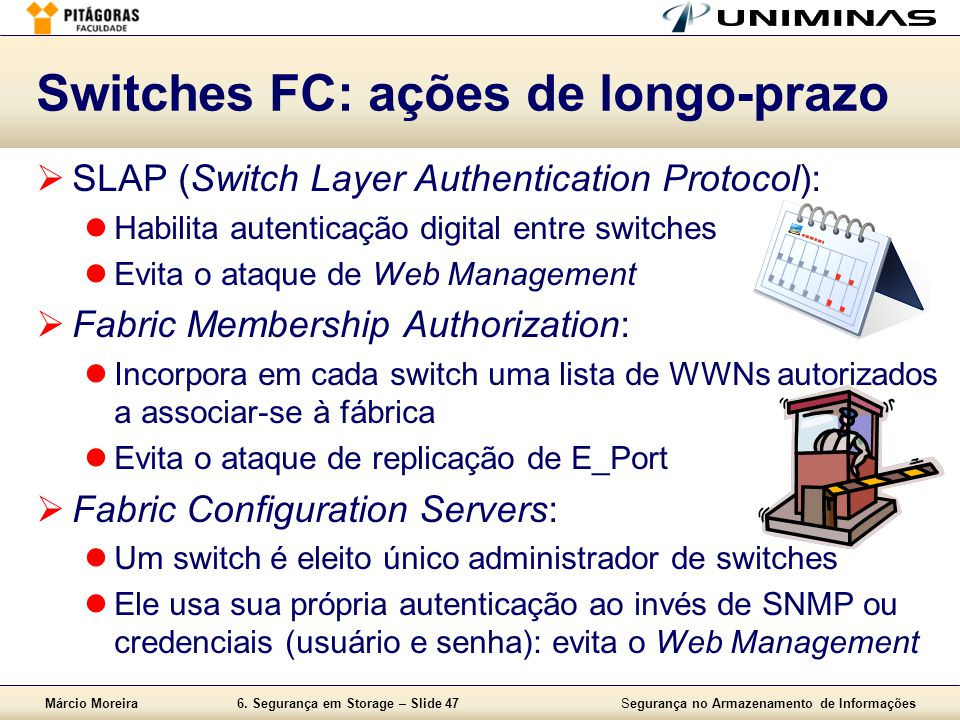 Switches FC: ações de longo-prazo