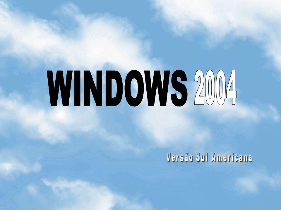 WINDOWS 2004 Versão Sul Americana