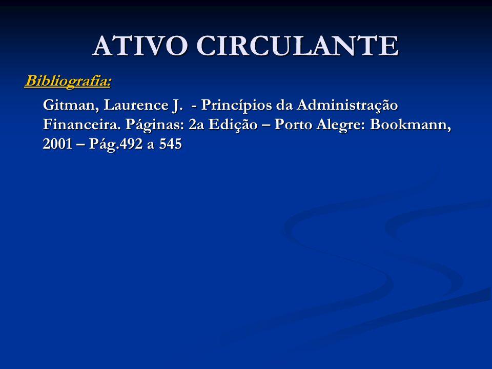 ATIVO CIRCULANTE Bibliografia: