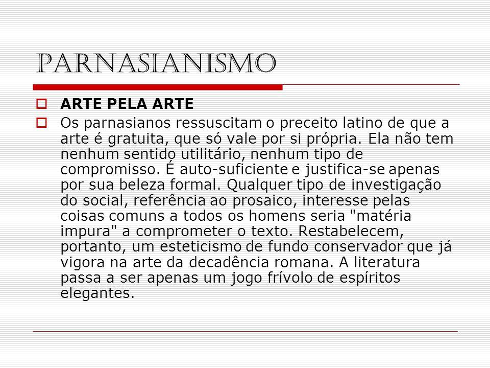 PARNASIANISMO ARTE PELA ARTE
